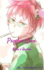 Psychic Love-Saiki x Reader (Saiki Kusuo no Psi Nan) by mystic_player2812