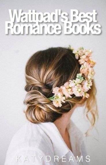 Wattpad's Best Romance Books