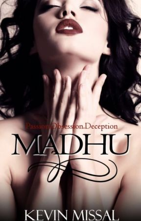 MADHU - AN EROTIC THRILLER by KevinMissal