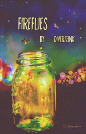 Fireflies by DiverseInk