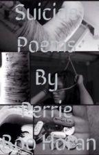 Suicide Poems by PerrieBooHoran