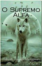 O Supremo Alfa by GabrielleCamillaRodr