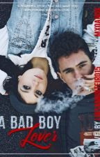 A bad boy lover [VF] by LuisaMonteiro16