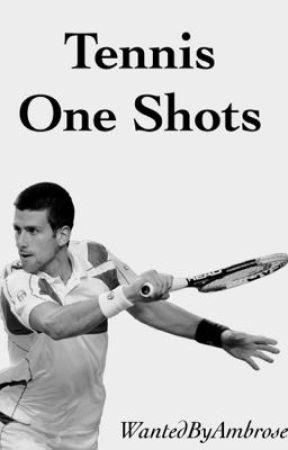 Tennis One Shots by WantedByAmbrose