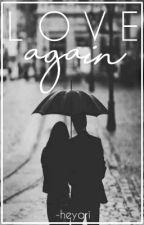 Love Again    Zayn Malik AU [MAJOR EDITING] by _mxlik