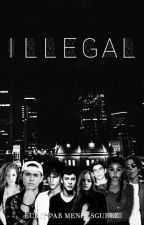 Illegal - magcon // [TERMINÉ] [RÉECRITURE] by -blurican
