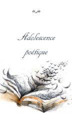 adolescence poétique by oc_jds