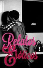 Relatos eróticos de cualquier tipo.  by LAPM28