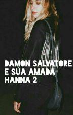 Damon Salvatore e Sua Amada Hanna 2 by Esena_757
