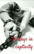 30 Days In Captivity by Noaring
