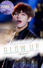 Glow up by Nafeisha0507