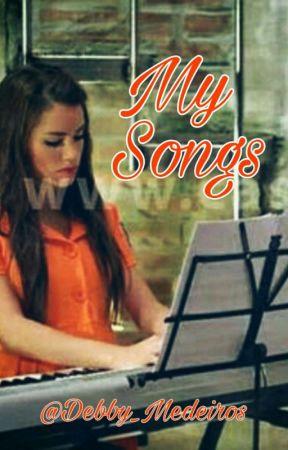 My Songs by DeboraPaulaRodrigues