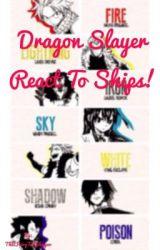 Dragon Slayers React to Ships by RandomFandoms153