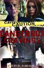 Dangerous Cravings. (Jason McCann story ) by LiviMiller