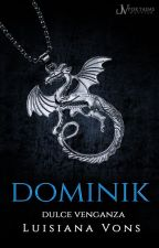 DOMINIK© [2] by Dreamerwrote