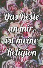 Das Beste an mir, ist meine Religion  by Suhayyla