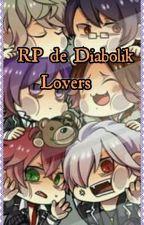Diabolik Lovers RP by daganeko