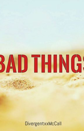 Bad Things (14/24) by -sincerelyalex-