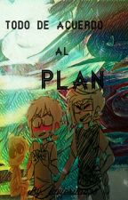 todo de acuerdo al plan [ Owynn X Freddy]  by javierita678