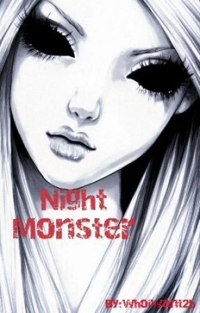Night Monster by whoiwant2b