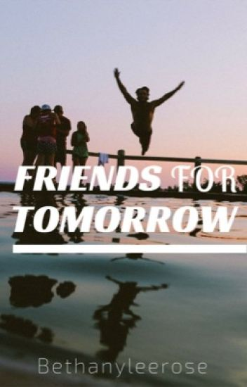 Friends For Tomorrow