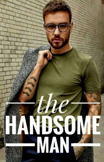 The Handsome Man // l.p {Completed}