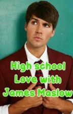 Highschool love w/ james maslow by btrrushergirl