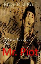 A Carta Roubada de Mr. Piot by RogerSerait