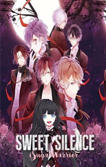 Sweet Silence|| Diabolik Lovers x reader || вooĸ 2 || - $ωαgмα$тєя