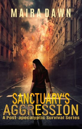 Sanctuary's Aggression: The Infected (Book 1 Complete)