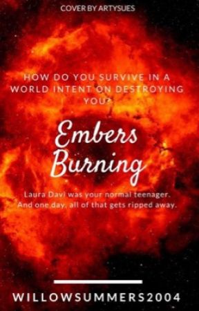 Embers Burning by WillowSummers2004