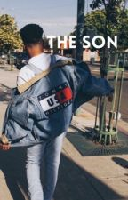 The Son || Trilogy  by xxLuckyCharmedxx