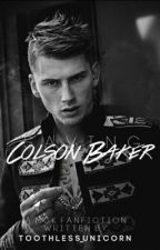 Saving Colson Baker ( A MGK fan fiction) by Nomad_x
