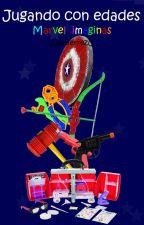 Jugando con edades (Marvel Imaginas) by JGutierrezG