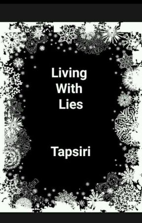 Living With Lies by tapsiri