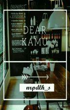 Dear Kamu by nrpdlh_s