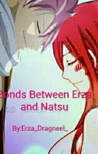 The Bonds Between Erza and Natsu by Erza_Dragneel_