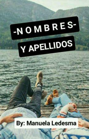 Nombres y apellidos by Manuela_Ledesma