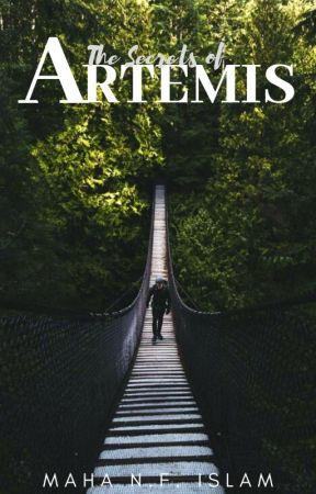 The Secrets of Artemis by HerMajestyMaha