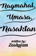 Nagmahal, Umasa, at Nasaktan  by zashyjam