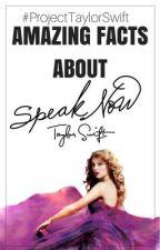 30 Amazing Speak Now Facts by TheSwiftInOurStars