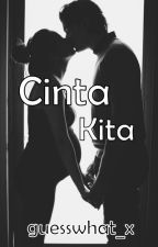 Cinta Kita by guesswhat_x