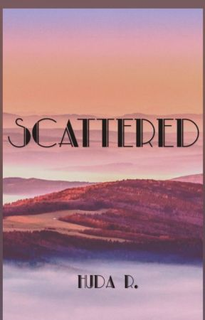 Scattered by huda1502