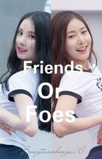 Friends Or Foe by BangtanChingu16