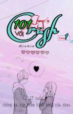 [PHẦN MỘT] 101 chuyện với crush  by hinhin_baka