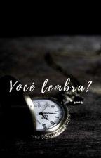Você lembra? by VitooriaAbreu