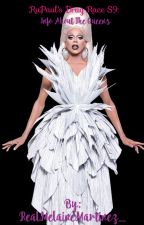 RuPaul's Drag Race S9: Info about the Queens by iamtaylamae