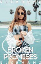 Broken Promises  [Coming soon] by slxbmamx