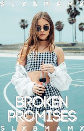 Broken Promises   by slxbmamx