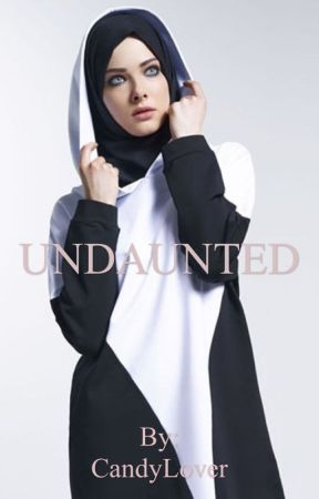 Undaunted (#Wattys2017) by candylover10111